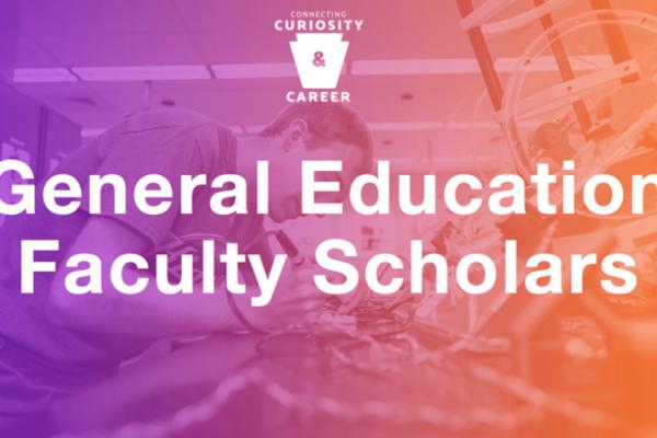 General Education Faculty Scholars